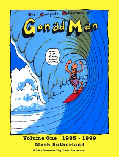 The Complete Adventures of Gonad Man - Volume One